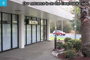 Our entrance is on the Ewa/Mauka side.